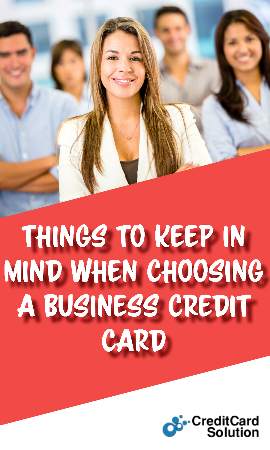 Things to Keep In Mind When Choosing a Business Credit Card