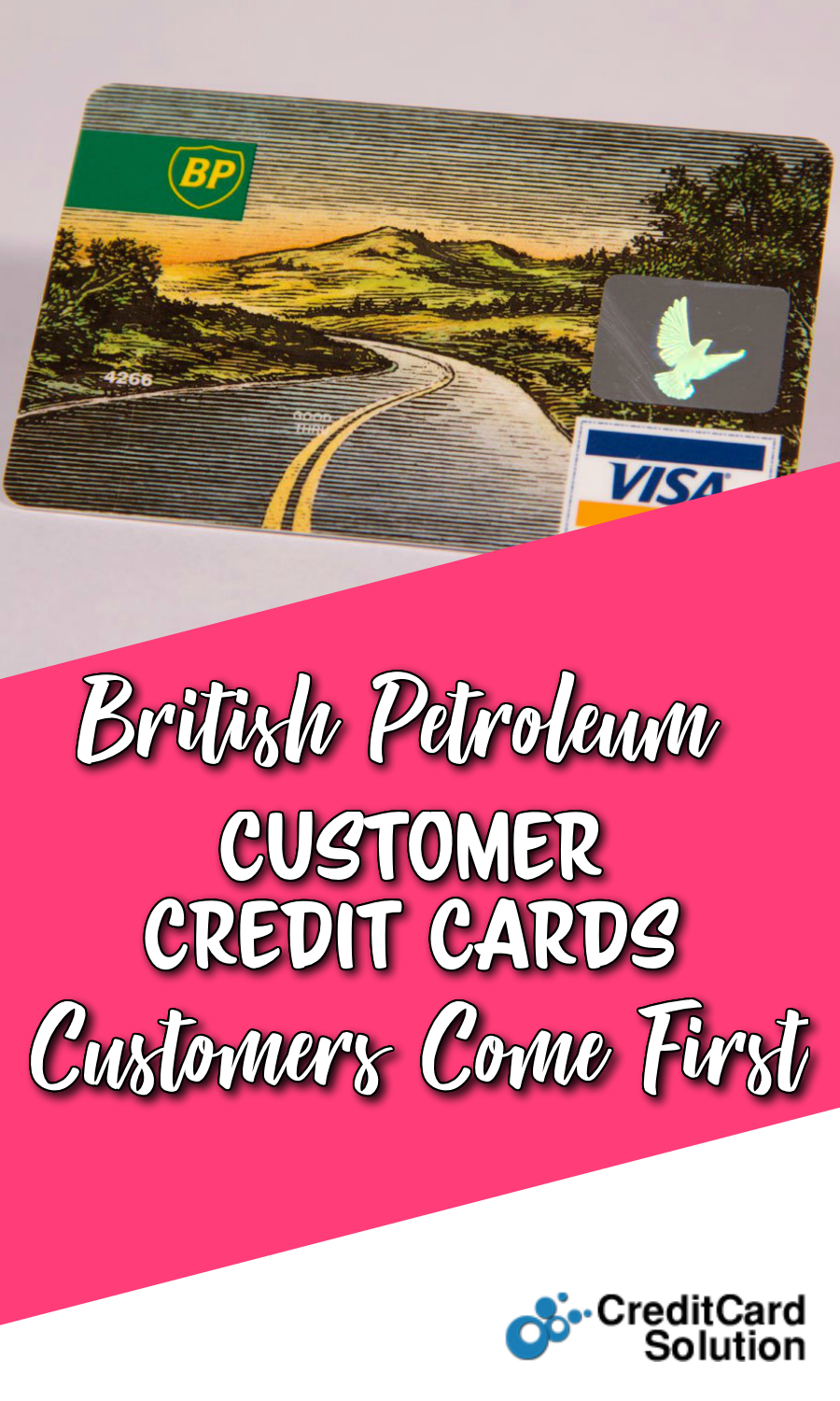 British Petroleum Customer Credit Cards: Customers Come First