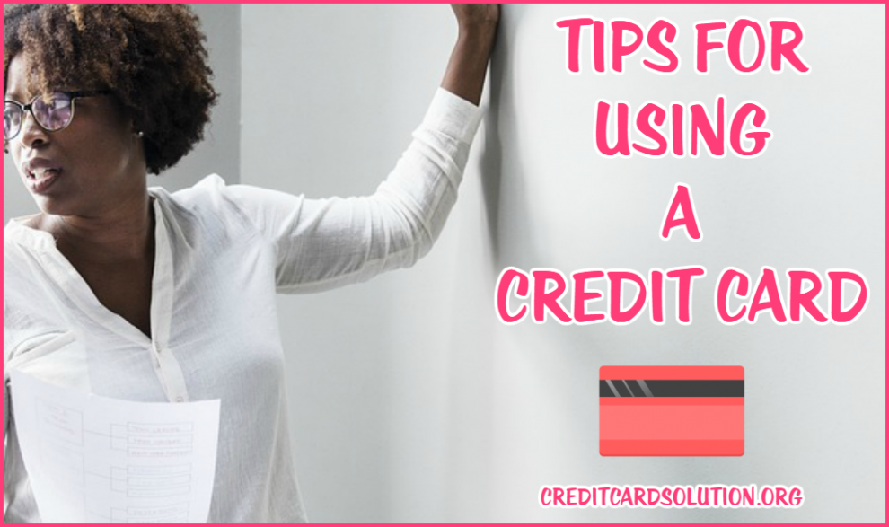 Tips for Using a Credit Card