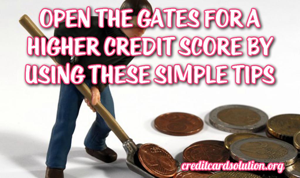 Higher Credit Score
