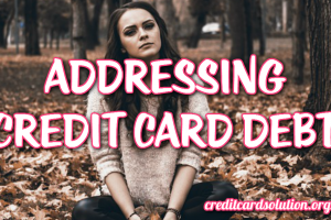 Addressing Credit Card Debt