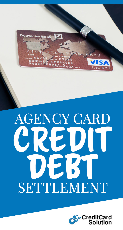 Agency Card Credit Debt Settlement