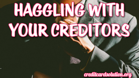 Haggling With Your Creditors